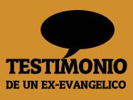 Testimonio real de un ex-evangélico, hermano Antonio